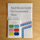 Karel Martens Lecture 'Un-Commissioned Works' by Whatever Press