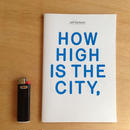 HOW HIGH IS THE CITY