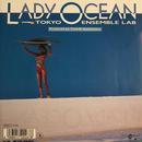 TOKYO ENSEMBLE LAB:LADY OCEAN