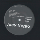 PPR-001  JOEY NEGRO:MUST BE THE MUSIC/PROVE THAT YOU'RE FEELIN ME