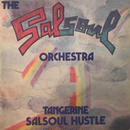 SALSOUL ORCHESTRA:TANGERINE