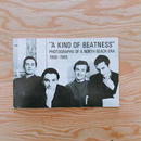 A KIND OF BEATNESS
