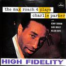 マックス・ローチ / The Max Roach 4 Plays Charlie Parker