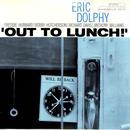 エリック・ドルフィー ERIC DOLPHY / OUT TO LUNCH!