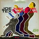 ジョー・テックス / HOLD WHAT YOU'VE GOT