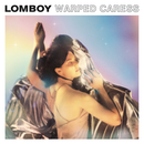 Lomboy 『Warped Caress』(12″ アナログ盤)