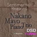 "M2""Kakurembo"" Sentimental Reasons/Mayo Nakano Piano Trio DSD 11.2MHz"