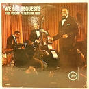 WE GET REQUESTS  /  OSCAR PETERSON