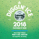Diggin' Ice 2018 performed by MURO (CD)