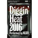 Diggin' Heat 2016 Performed by MURO (CASETTE)