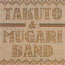 TAKUTO&MUGARI BANDO/森拓斗(TAKUTO MORI)