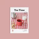 「Tea Time」vol.3