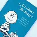 Title/ All About Birthday Author/ Charles M.Schulz