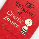Title/ The Wisdom of  Charlie Brown Author/ Charles M.Schulz
