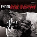 ENDON『MAMA IN CONCERT』