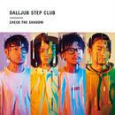 CHECK THE SHADOW [CD]