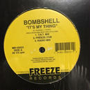 """(12""""/ used) BOMBSHELL / IT'S MY THING  <HIPHOP / RAP>"""