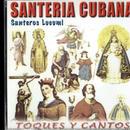 SANTERIA CUBANA /  Toques Y Cantos    <world / cuba / santeria>