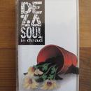 (TAPE) DE LA SOUL / DE LA SOUL IS DEAD