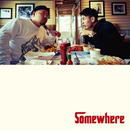 (CD) C.O.S.A.×KID FRESINO / somewhere        <HIPHOP / RAP>