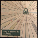 (MIXCD) RYUMA / way to boomdocks    <mix / chillout / downtempo>