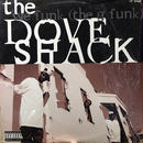 "(12""/ used) Dove Shack / We Funk (The G Funk)   <HIPHOP / G-RAP>"