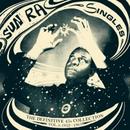 (3LP) Sun Ra / Singles                <jazz / space>