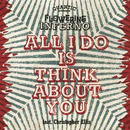 "(7"") QUANTIC PRESENTA FLOWERING INFERNO / All I Do Is Think About You"