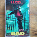 (TAPE) LL COOL J / BAD