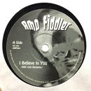 "(7""/ used) AMP FIDDLER / I Believe In You  <soul / house / beatdown>"