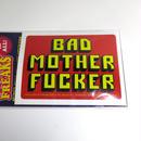 ステッカー :BAD MOTHER FUCKER
