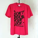ドライTシャツシリーズもいよいよラスト2着!『DON'T RIDE YOUR LUCK』ピンク×ブラック【限定2着】