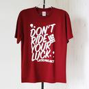 大人気の個性派カラー!ドライTシャツ『DON'T RIDE YOUR LUCK』バーガンディ×ホワイト【限定13着】