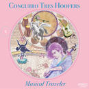 Conguero Tres Hoofers / Musical Traveler / CD / CTH-003