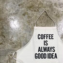 "DRESSSEN ADULT APRON #3 ""COFFEE IS ALWAYS GOOD IDEA"