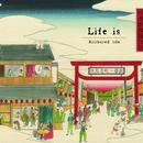"【Pre-Order】KIllbored life - ""Life is"""