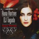 """Rona Hartner / DJ Tagada - """"Gypsy Therapy"""""""