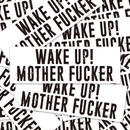 WAKE UP!MOTHER FUCKER STICKER - ステッカー / JDM USDM
