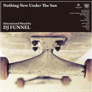 DJ Funnel 「Nothing New Under The Sun」 完全限定盤