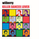 KILLER DANCER LOVER / wilberry