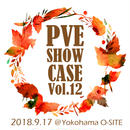 PVE SHOW CASE Vol.12《前売りチケット》