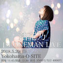 2018/5/20  結花乃1stワンマンライブ  Yokohama O-SITE