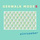 """Elintseeker""""Gerwalk Modes""""(PLOP20)CD"""