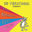 Hu Vibrational / The Epic Botanical Beat Suite - Boonghee Music 4