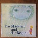 「Das Madchen und der Regen(おんなのことあめ)」ヤン・クドゥラーチェク