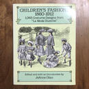 「CHILDREN'S FASHIONS 1860-1912 1065 Costume Designe from La Mode Illustree」JoAnne Olian