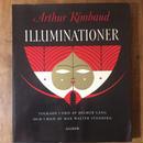「ILLUMINATIONER」Arthur Rimbaud MAX WALTER SVANBERG