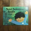 「Said Solomon Sadly」Peggy Blakeley Maria Girbardt