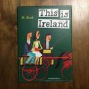 「This is Ireland(ジス・イズ・アイルランド)」ミロスラフ・サセック 松浦弥太郎 訳