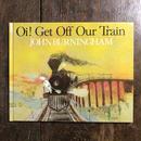 「Oi! Get Off Our Train」John Burningham(ジョン・バーニンガム)